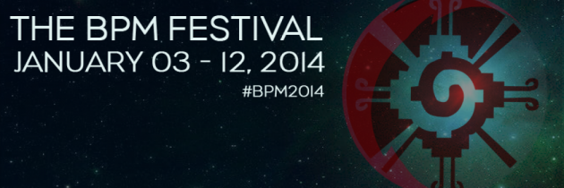 BPM 2014: Our Dream Schedule