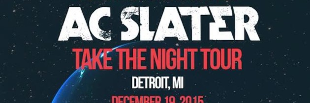 Enter to Win Tickets to AC Slater at Grasshopper Underground – 12/19