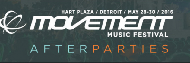 Top 10 Afterparties of Movement Detroit 2016
