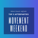 Staff Picks: Top 5 After Parties of Movement Weekend